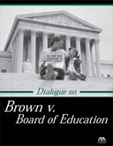 A Dialogue on Brown v. Board of Education cover